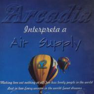 Arcadia Interpreta A Air Supply
