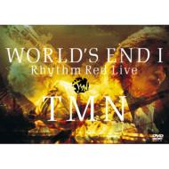 WORLD'S END I・II Rhythm Red Live