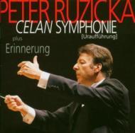 Celan Symphonie, Etc: Ruzicka / Ndr.so, Schluter(S), Mohr(Br)
