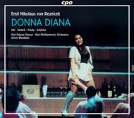 歌劇「ドンナ・ディアナ」(世界初録音) ウール/サドニク/ヴィントフュール/キール・フィルハーモニー管弦楽団/他