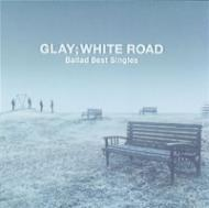 -Ballad Best Singles-WHITE ROAD