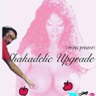 Santos Presents Shakadelic Upgrade