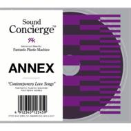 Sound Concierge: Annex Contemporary Love Songs Selected And Mixed By