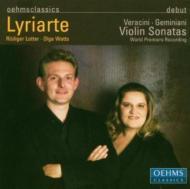 Violin Sonatas Op.4: Lyriarte(Vn, Cemb)+veracini: Sonatas Op.1