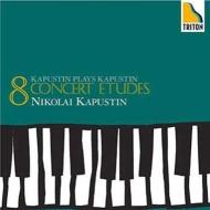 8つの演奏会用エチュード、ピアノ・ソナタ第1番、他 ニコライ・カプースチン(ピアノ)