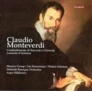 モンテヴェルディ(1567-1643)/Combattimento Di Tancredi E Clorinda(Slct): Groop(Ms)hakkinen(Cond)etc