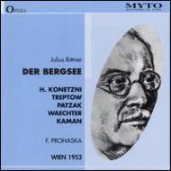 Der Bergsee: Prohaska / Vpo, Konetzni, Treptov, Patzak, Wachter (1953)