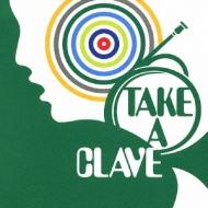 TAKE A CLAVE