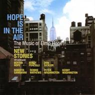 Hope Is The Air: Music Of Elmohope