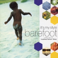 It's My Style -Barefoot