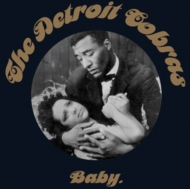 Detroit Cobras/Baby