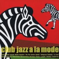 Club Jazz A La Mode