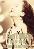 Feel Mie 1988-1991