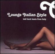 HMV&BOOKS onlineVarious/Lounge Italian Style - Laid Back Beats From Italy