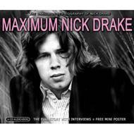 Maximum Nick Drake -Audio Biography