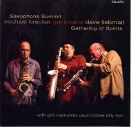 Saxophone Summit: Gathering Of Spirits