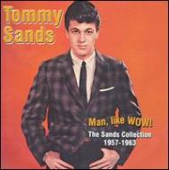 Man, Like Wow! -The Sands Collection 1957-1963
