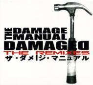 Damaged -The Remixes