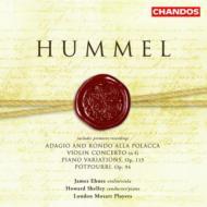 フンメル:ヴィオラと管弦楽のためのポプリ、ピアノと管弦楽のための変奏曲ほか/ハワード・シェリー(p&指揮)ほか
