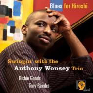 Blues For Hiroshi-swingin' With The Anthony Wonsey Trio