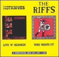 Live N Skankin / Who Wants It?