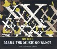 Best -Make The Music Go Bang