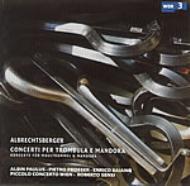 口琴とマンドーラのための協奏曲集 パウルス、センシ&ピッコロ・コンチェルト・ウィーン