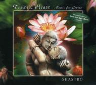 Tantric Heart -Music For Lovers