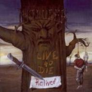 Live To Die -Relived