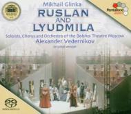 歌劇『ルスランとリュドミラ』全曲 A.ヴェデルニコフ&ボリショイ劇場管、他(3SACD)