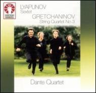 Piano Sextet: Dante Q, Thwaits, Bosch +gretchaninov: String Quartet.3