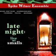 Late Night : Live At Smalls