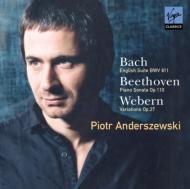 バッハ:イギリス組曲第6番、ベートーヴェン:ピアノ・ソナタ第31番、他 アンデルシェフスキ