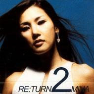 2集: Re: Turn 2 Mina
