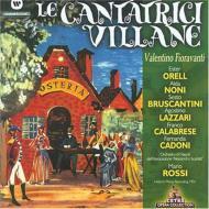 Le Cantatrici Villane: Rossi / A.scarlatti.o, Noni, Bruscantini, Orell, Etc