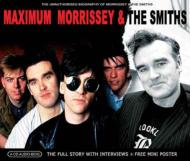 Maximum Morrissey & The Smiths