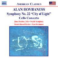 チェロ協奏曲/交響曲第22番「光の都市」 シュタルケル/デイヴィス/ホヴァネス/シアトル交響楽団