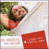 Ao Mestre, Com Carinho -Claudio Nucci Interpreta Dorival Caymmi