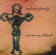 Never As Black