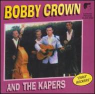 Bobby Crown & The Kapers