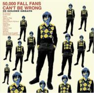50000 Fall Fans Can't Be Wrong-39 Golden Greats