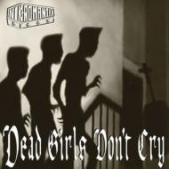 Dead Girls Don't Cry