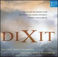 Dixit Dominus: Hengelbrock / Balthasar Neumann Ensemble & Cho +caldara
