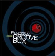 Pandoras Groove Box