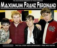 Maximum Franz Ferdinand (Audiobiography)