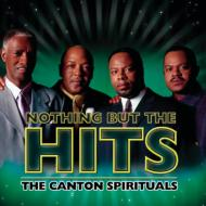 Nothing But The Hits Of The Canton Spirituals