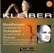 Sym.5 / .8: E.kleiber / Ndr.so, Bpo(1951, 1934)+r.strauss