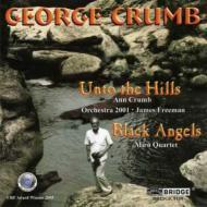 Unto The Hill: A.crumb(S)freeman / Orchestra 2001, Black Angels: Miro.q