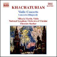 ヴァイオリン協奏曲/コンチェルト・ラプソディ ミハエラ・マルティン(ヴァイオリン)、クチャル&ウクライナ国立響