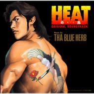 HEAT(灼熱)ORIGINAL SOUNDTRACK Music by THA BLUE HERB